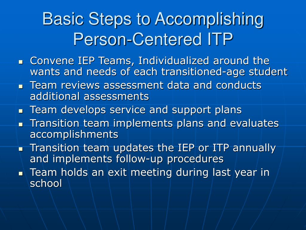 Basic Steps to Accomplishing Person-Centered ITP