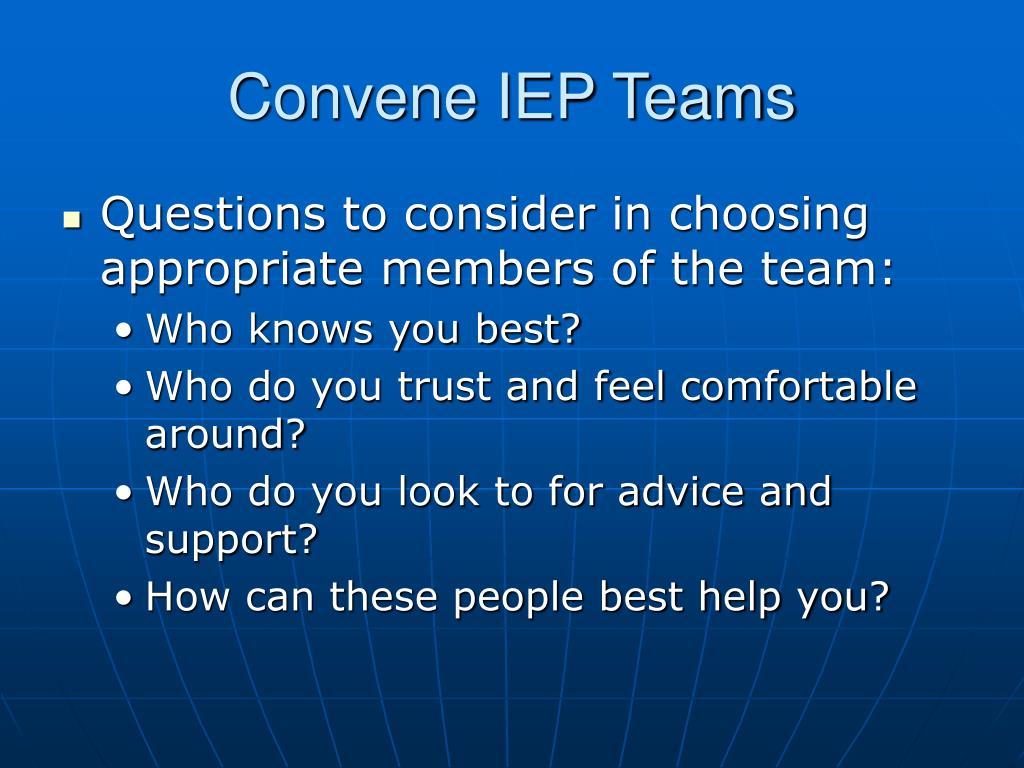 Convene IEP Teams
