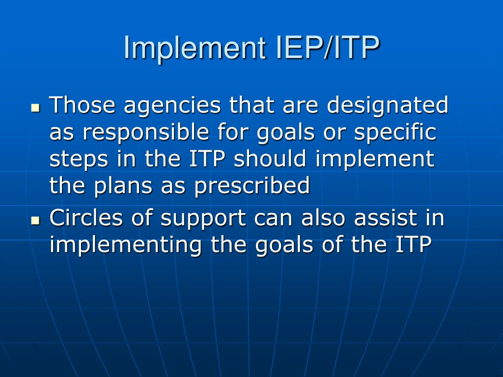 Implement IEP/ITP