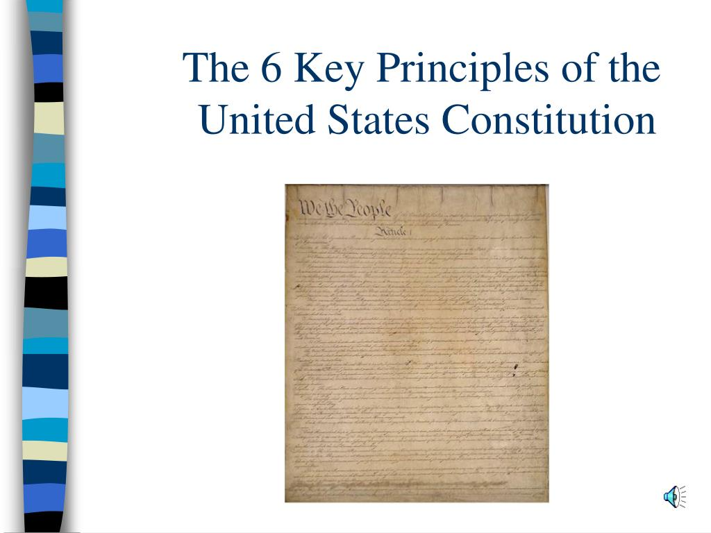 principles of the constitution The constitution of the united states preamble note we the people of the united states, in order to form a more perfect union, establish justice, insure domestic tranquility, provide for the common defence, promote the general welfare, and secure the blessings of liberty to ourselves and our posterity, do ordain and establish this constitution for the united states of america.