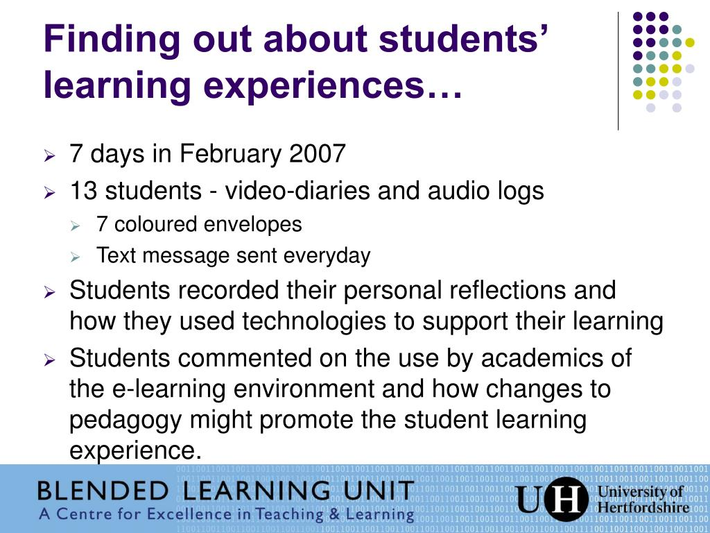 Finding out about students' learning experiences…