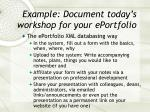 example document today s workshop for your eportfolio