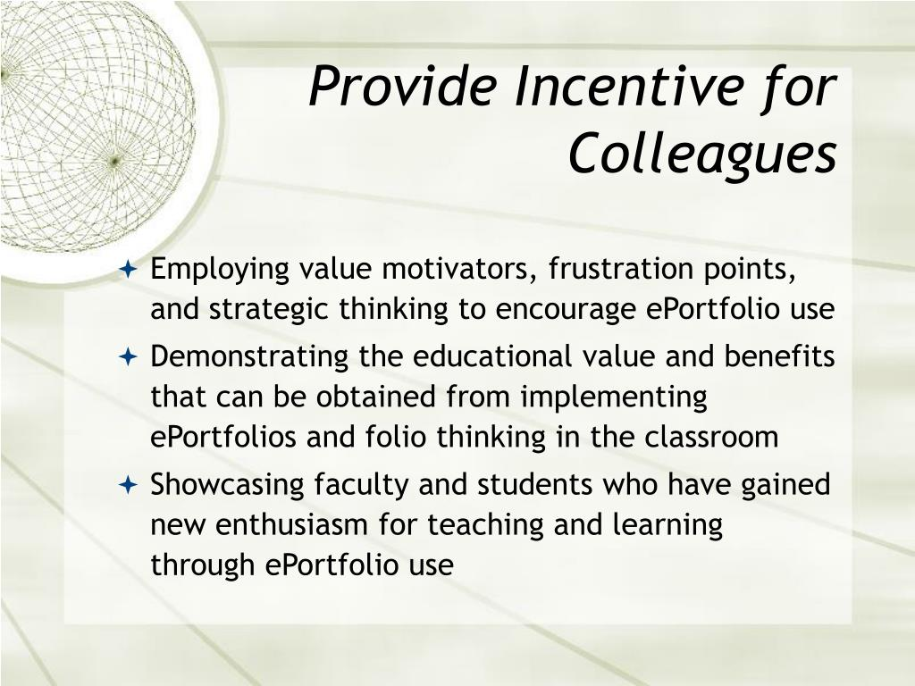 Provide Incentive for Colleagues