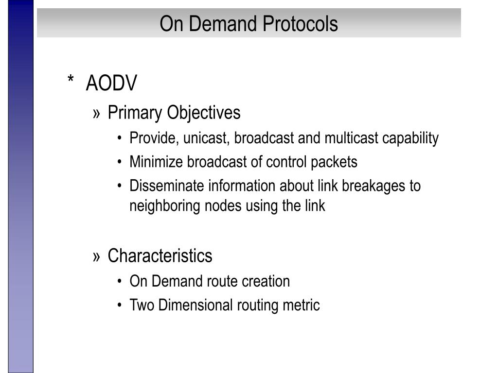 On Demand Protocols