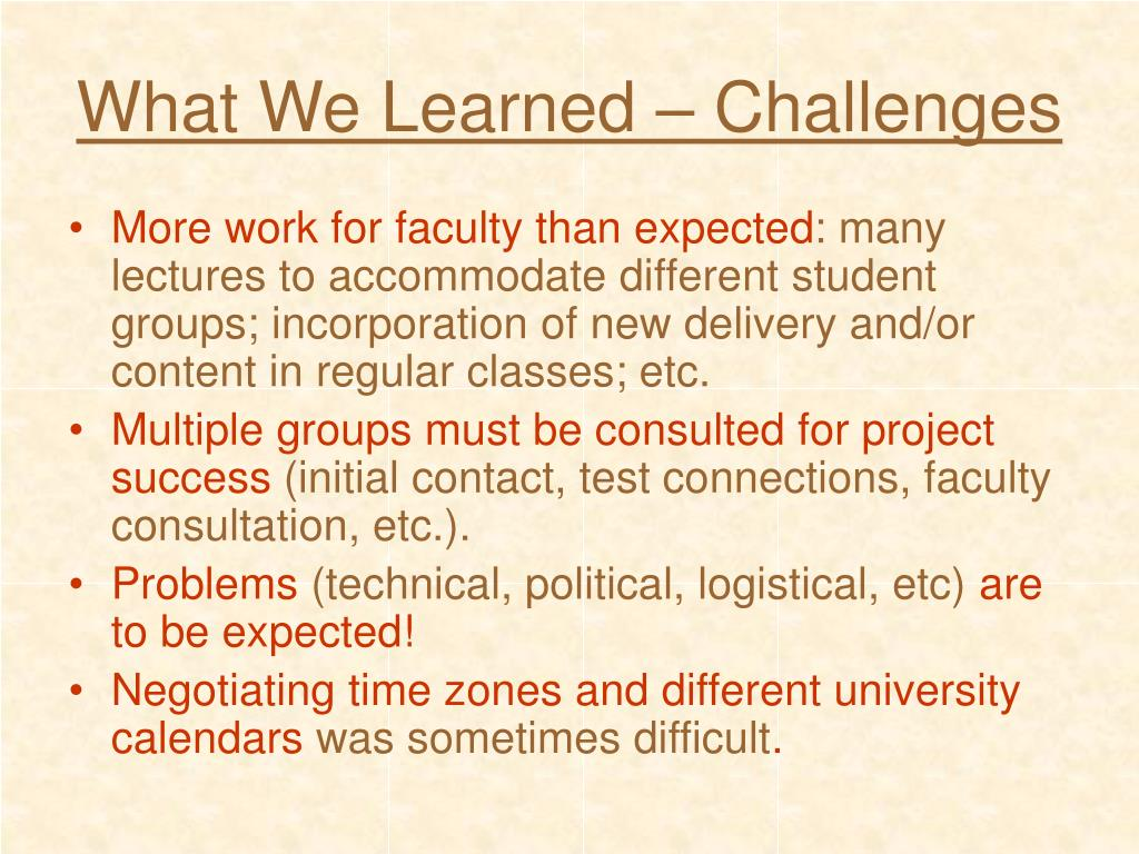 What We Learned – Challenges