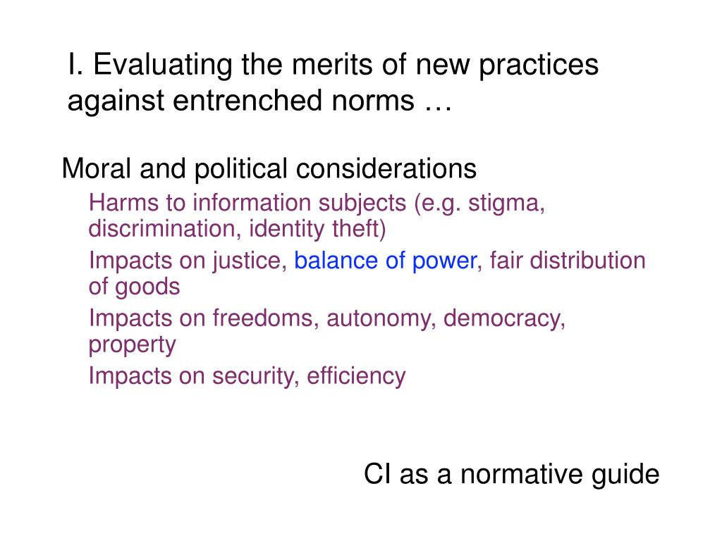 I. Evaluating the merits of new practices against entrenched norms …
