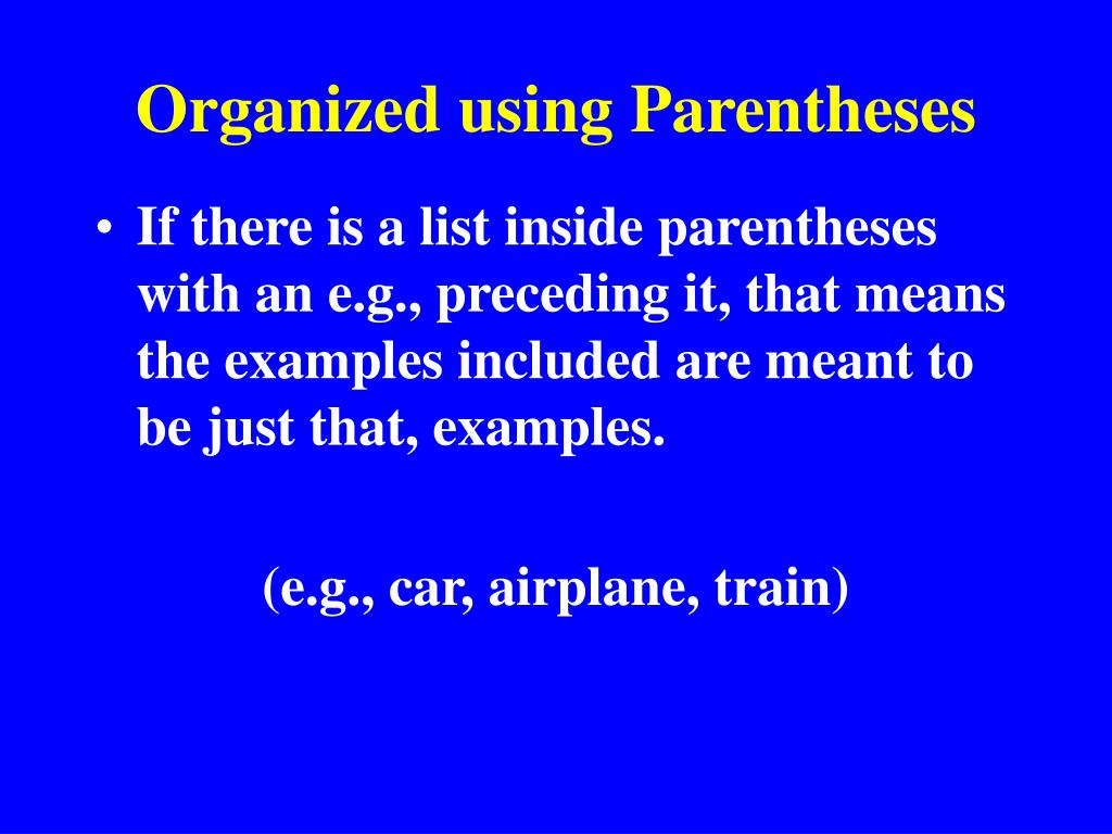 Organized using Parentheses