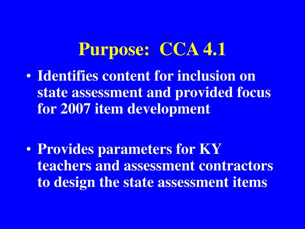 Purpose:  CCA 4.1