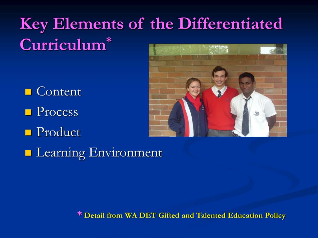 Key Elements of the Differentiated Curriculum