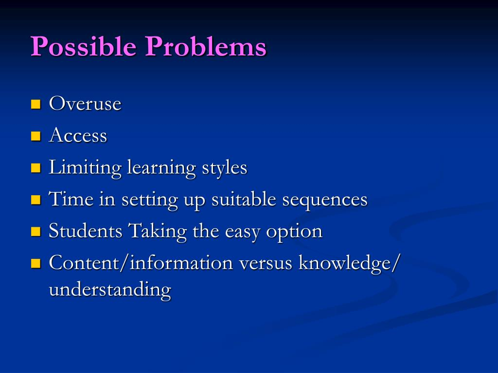 Possible Problems