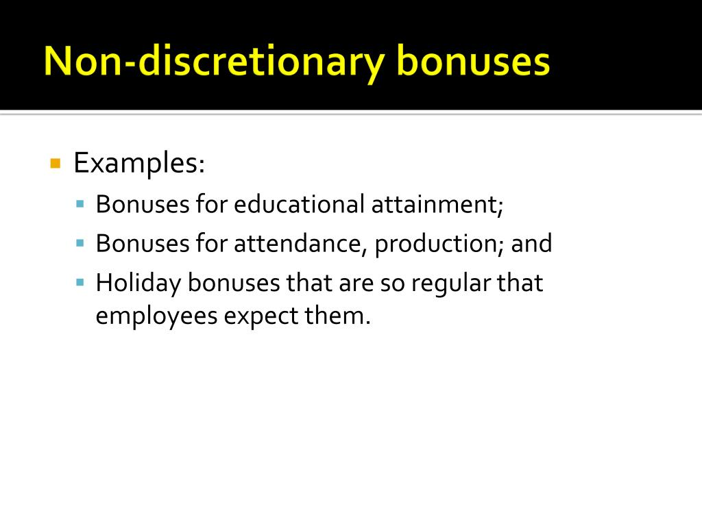 Non-discretionary bonuses