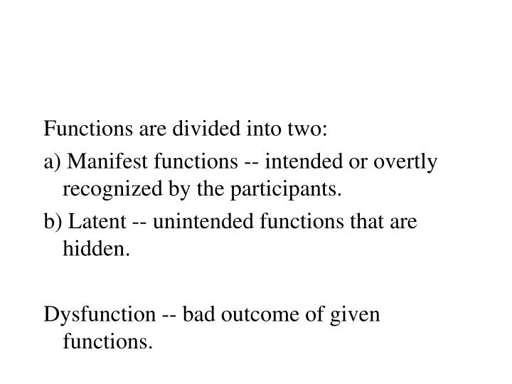 Functions are divided into two: