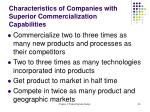 characteristics of companies with superior commercialization capabilities