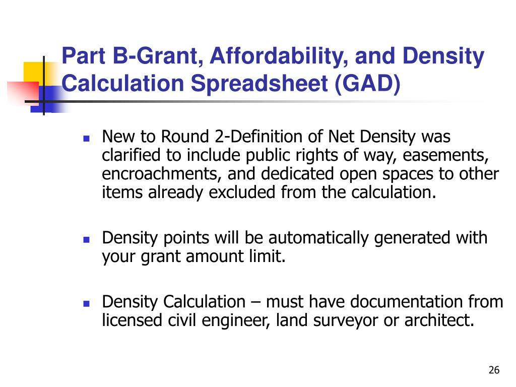 Part B-Grant, Affordability, and Density Calculation Spreadsheet (GAD)