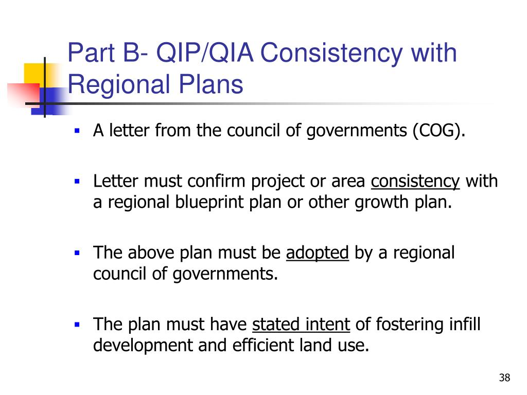 Part B- QIP/QIA Consistency with Regional Plans