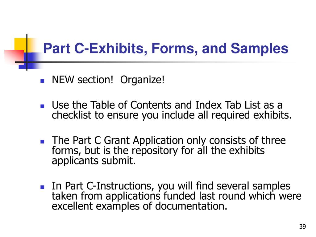 Part C-Exhibits, Forms, and Samples