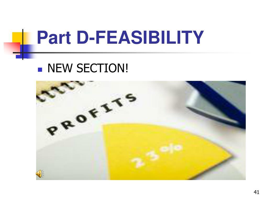 Part D-FEASIBILITY