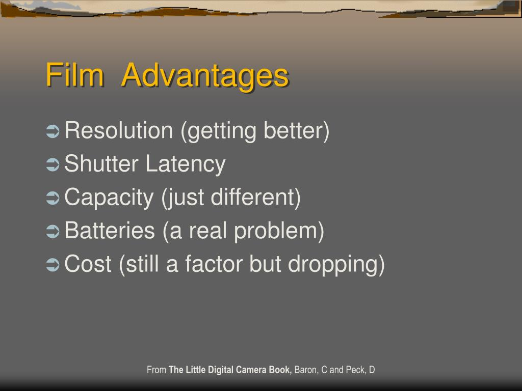 Film  Advantages