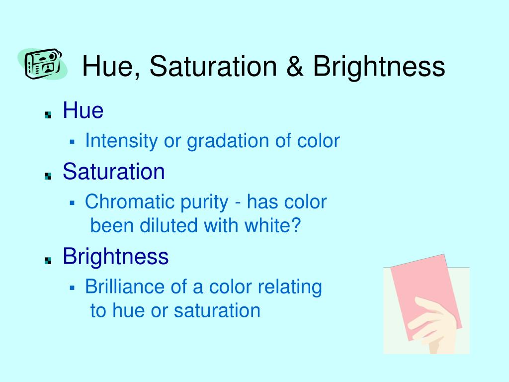 Hue, Saturation & Brightness
