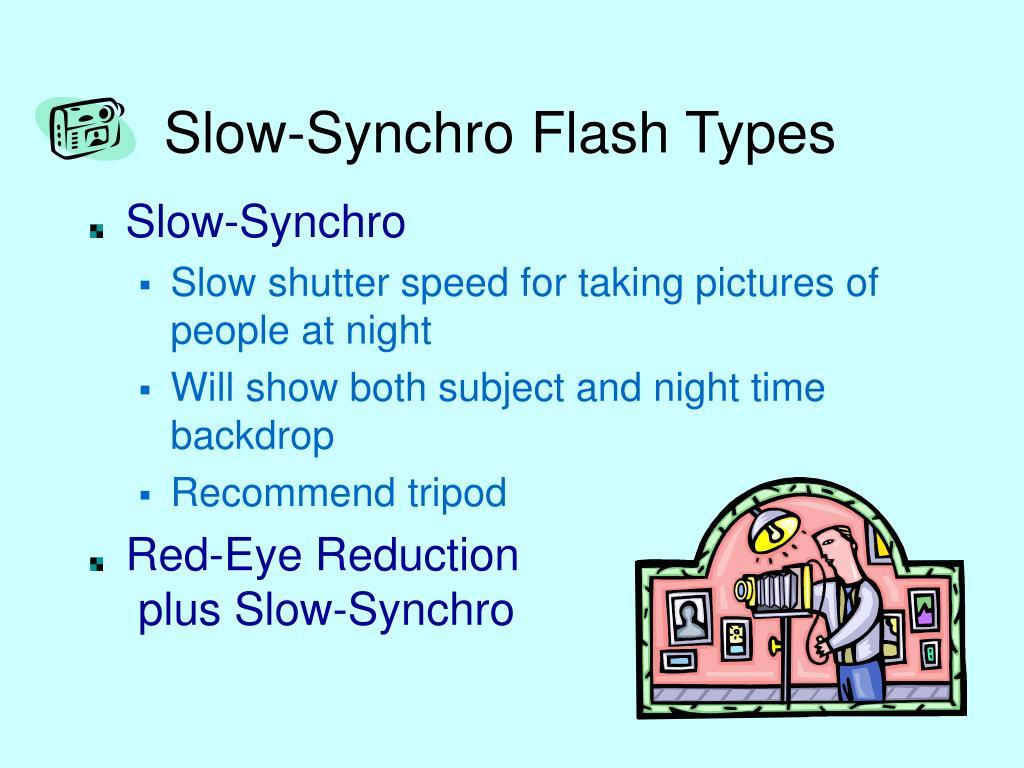 Slow-Synchro Flash Types