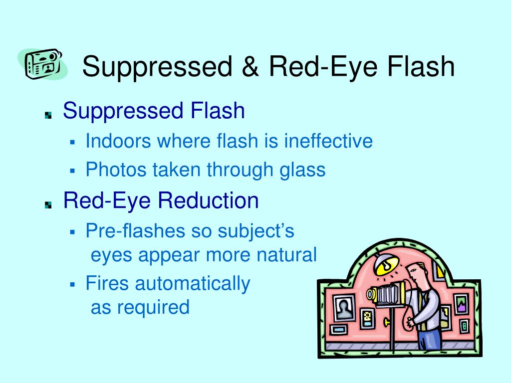 Suppressed & Red-Eye Flash