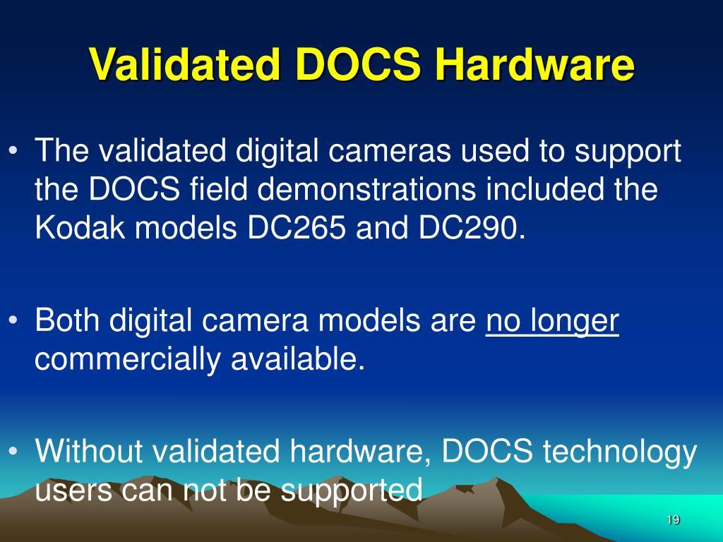 Validated DOCS Hardware