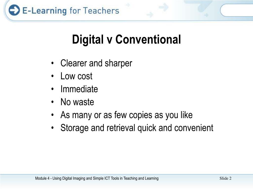 Digital v Conventional
