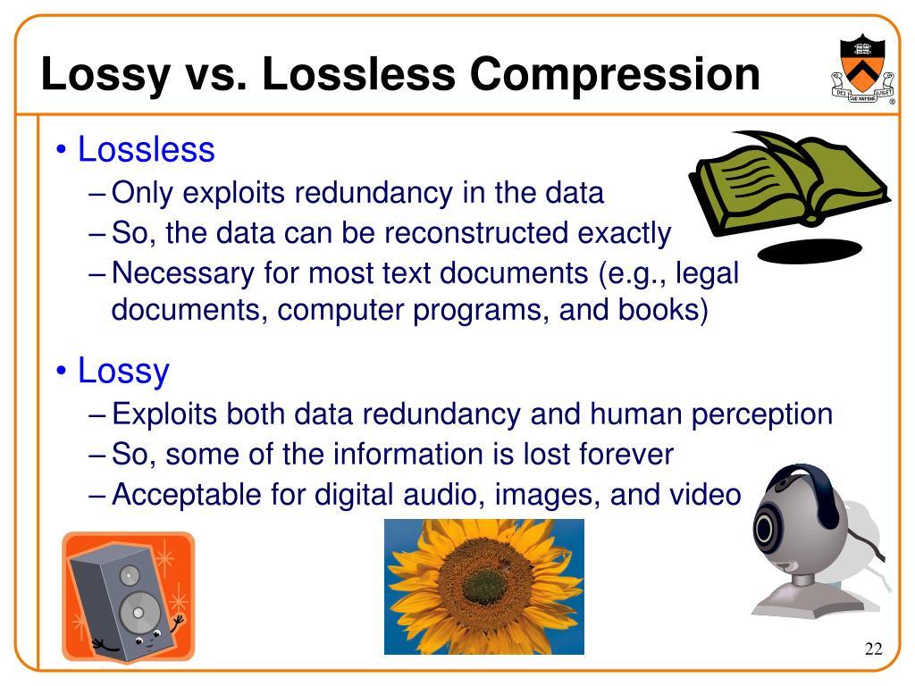 Lossy vs. Lossless Compression