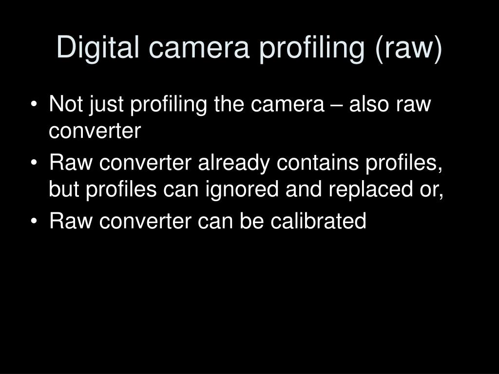 Digital camera profiling (raw)