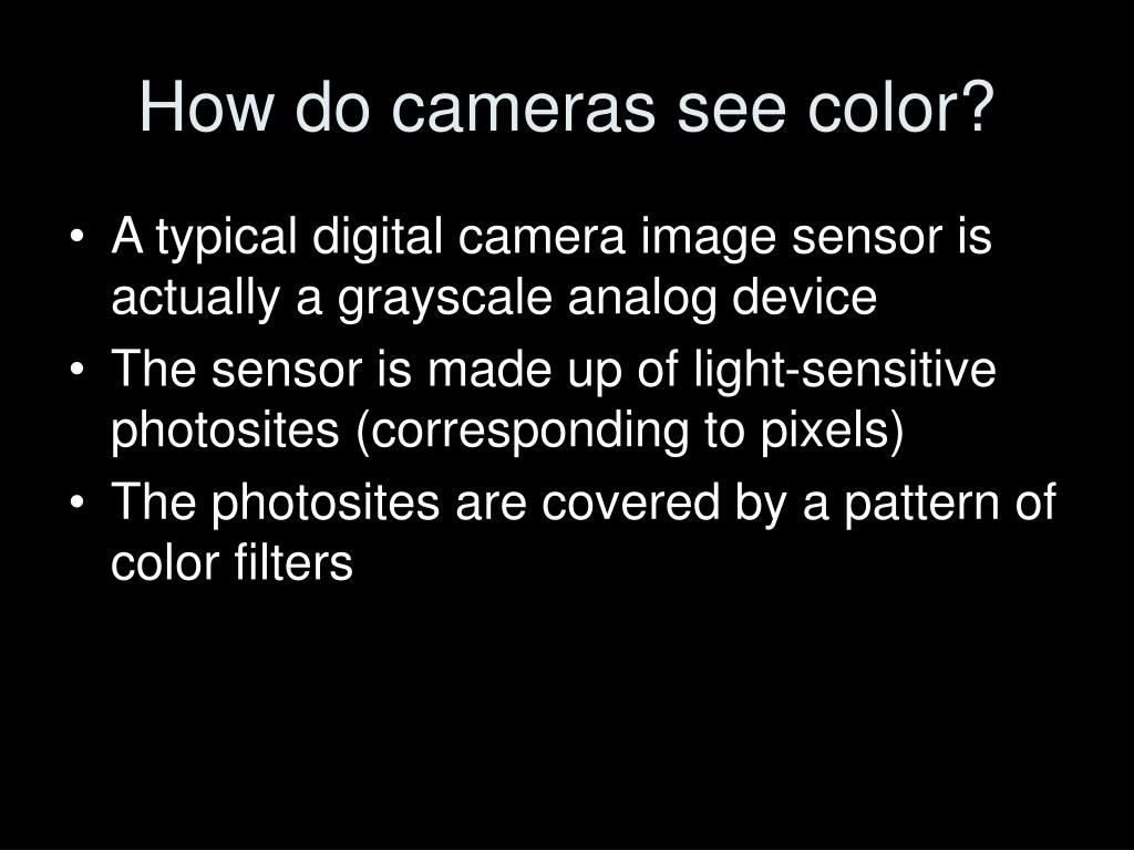 How do cameras see color?