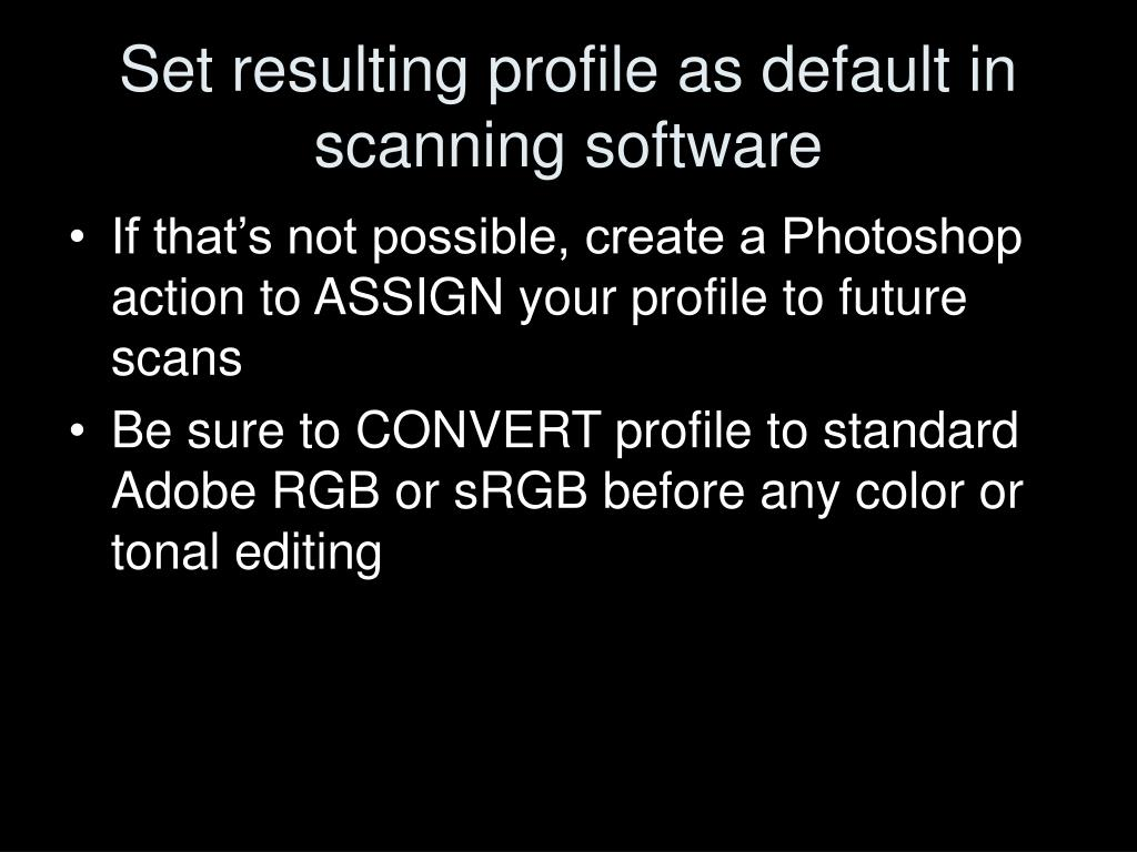 Set resulting profile as default in scanning software