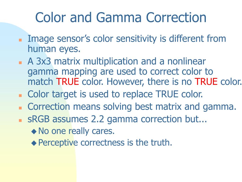 Color and Gamma Correction