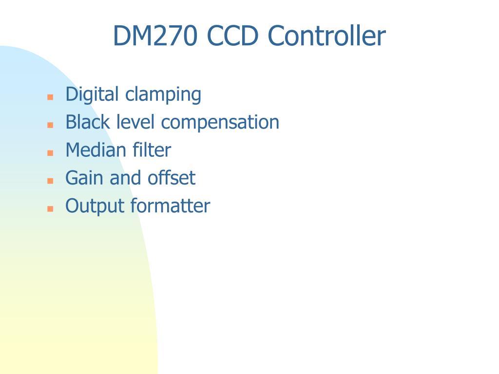 DM270 CCD Controller
