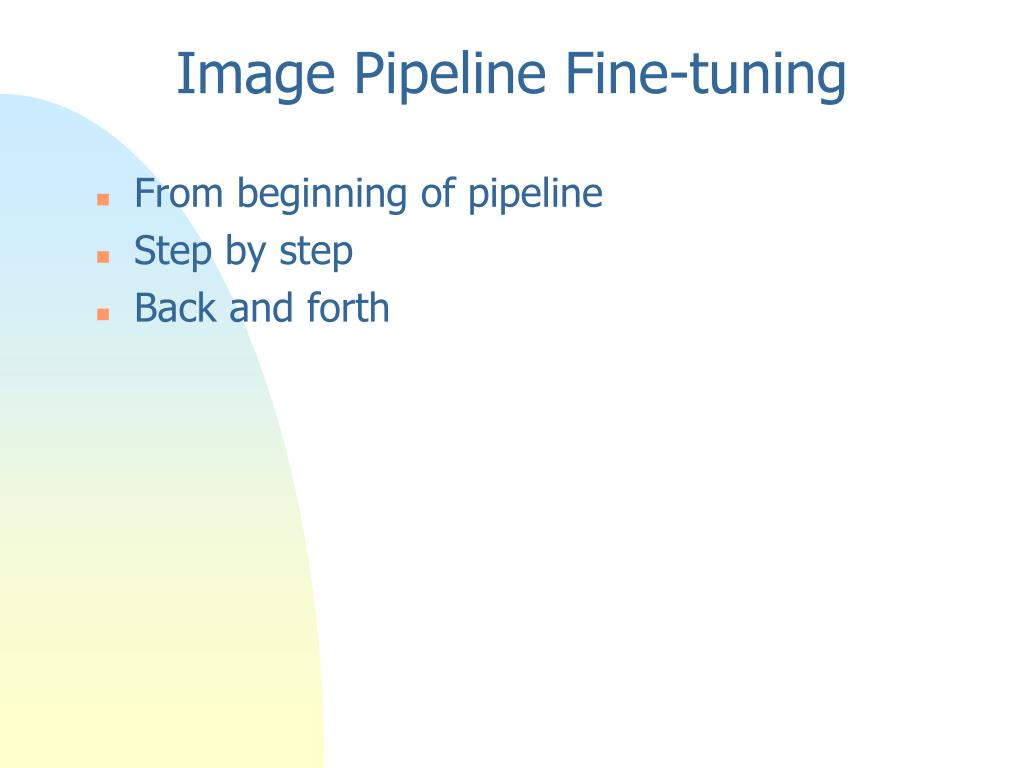 Image Pipeline Fine-tuning