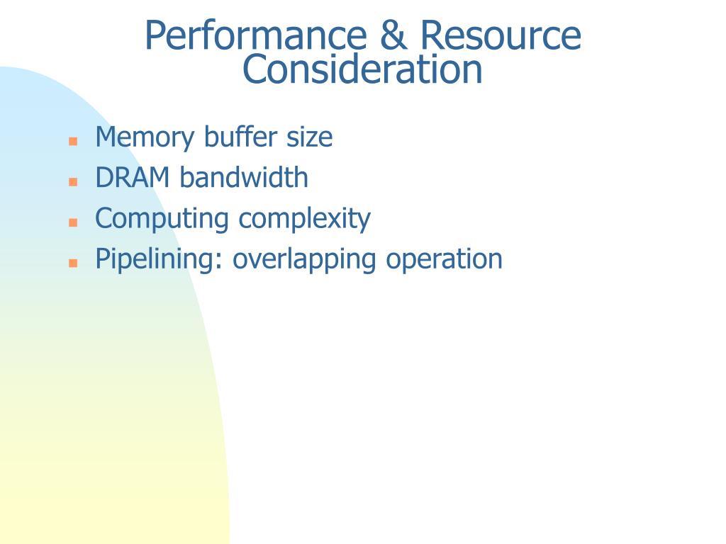 Performance & Resource Consideration