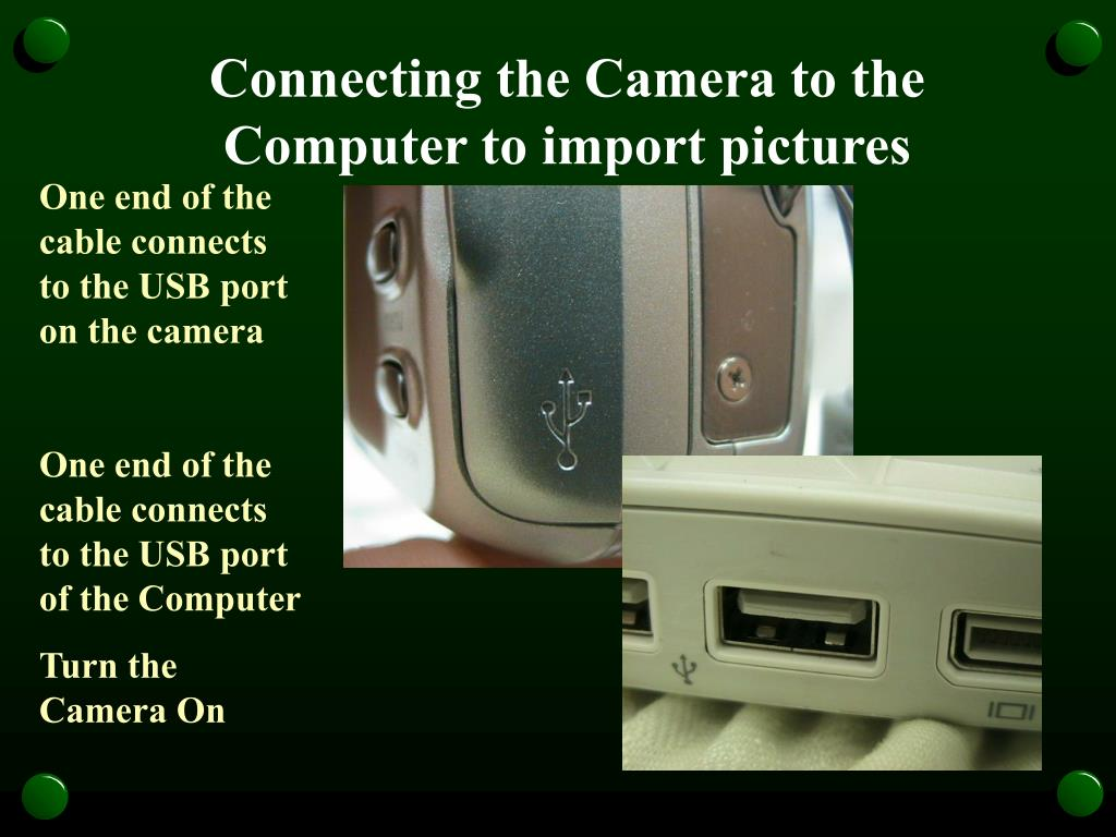 Connecting the Camera to the Computer to import pictures
