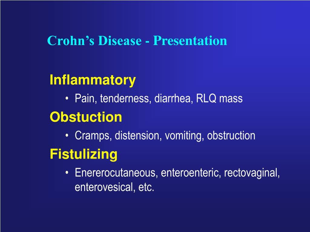 Crohn's Disease - Presentation