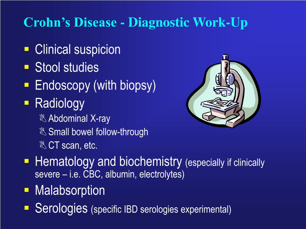 Crohn's Disease - Diagnostic Work-Up