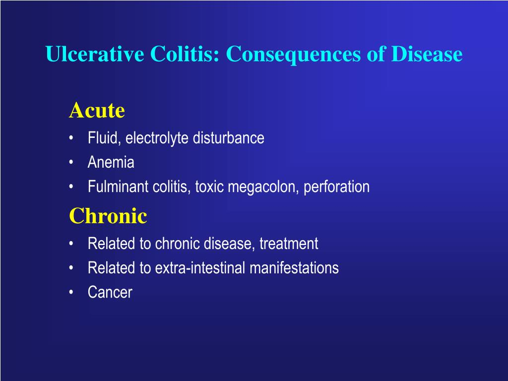 Ulcerative Colitis: Consequences of Disease