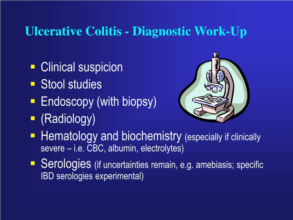 Ulcerative Colitis - Diagnostic Work-Up