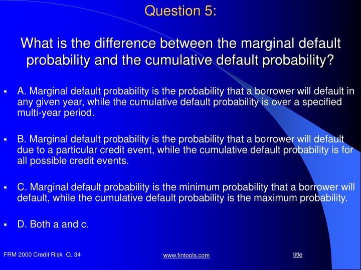 Question 5: