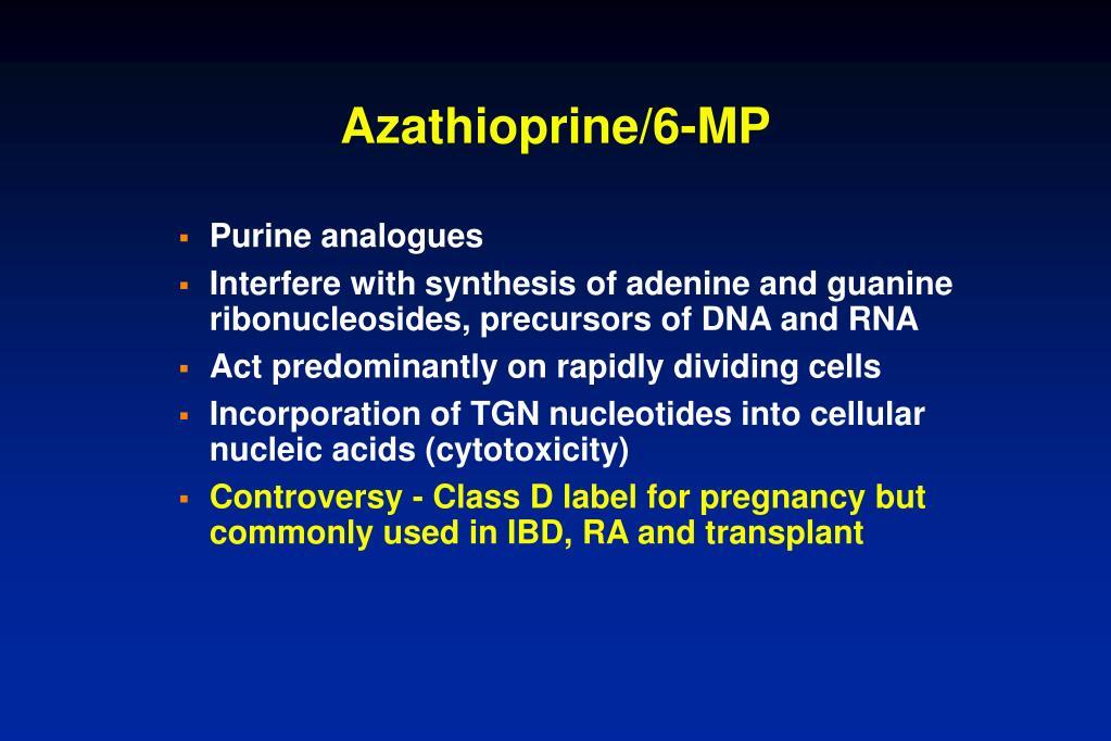 Azathioprine/6-MP