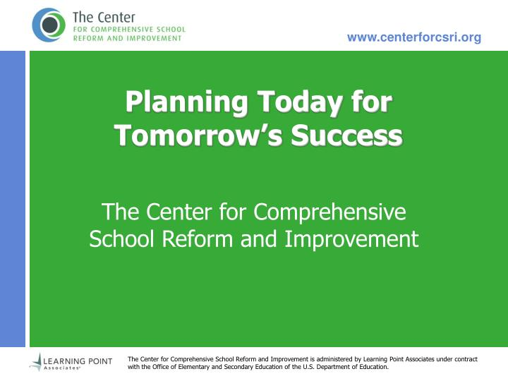 Planning today for tomorrow s success l.jpg