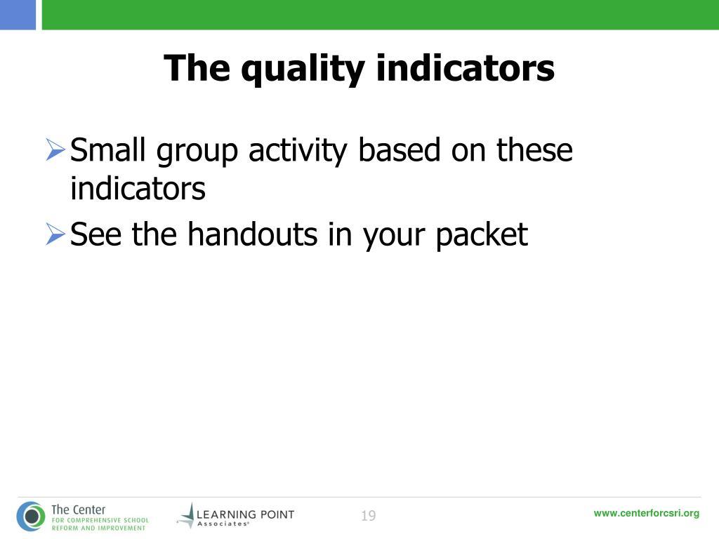 The quality indicators