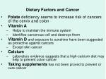 dietary factors and cancer45