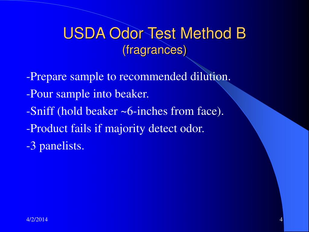 USDA Odor Test Method B