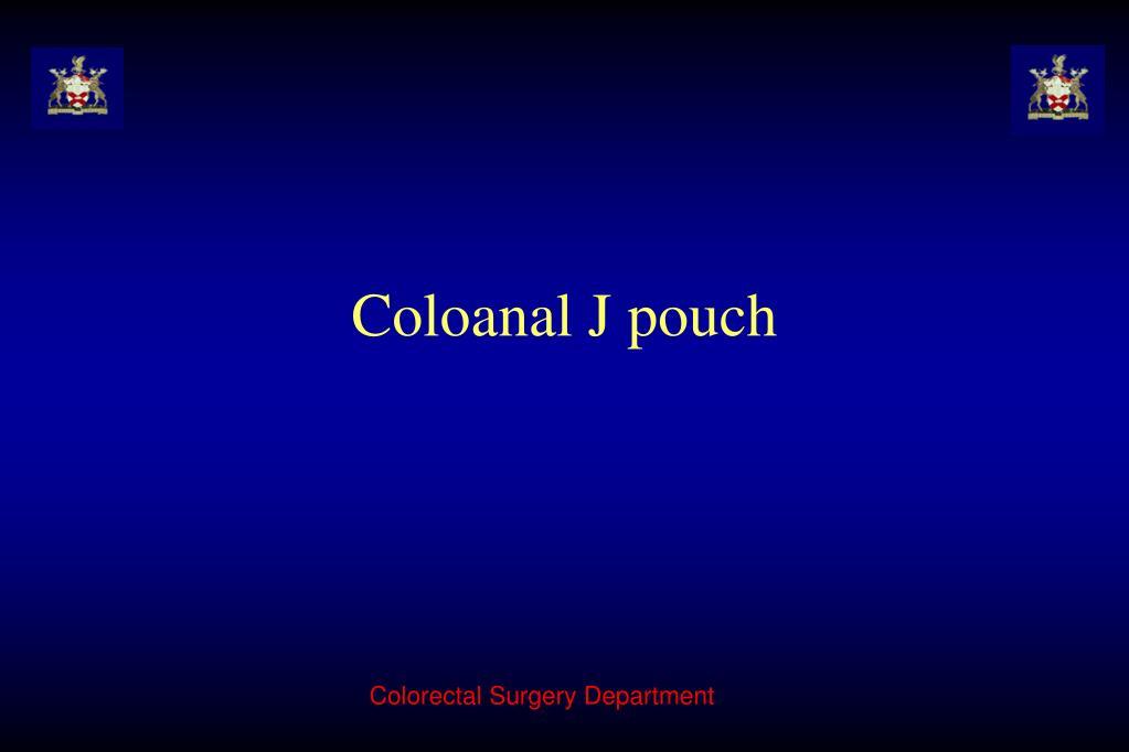 Coloanal J pouch
