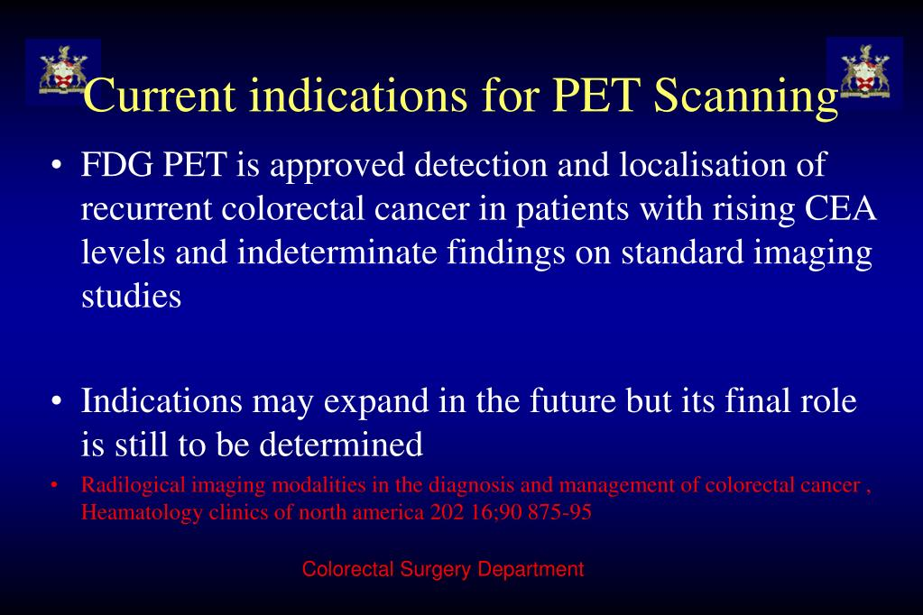Current indications for PET Scanning