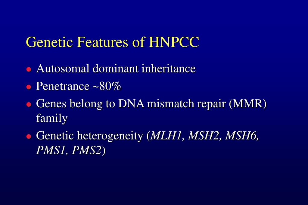 Genetic Features of HNPCC