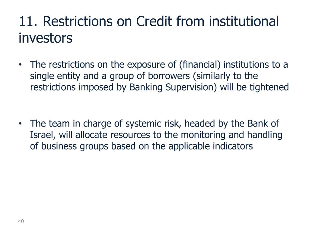 11.	Restrictions on Credit from